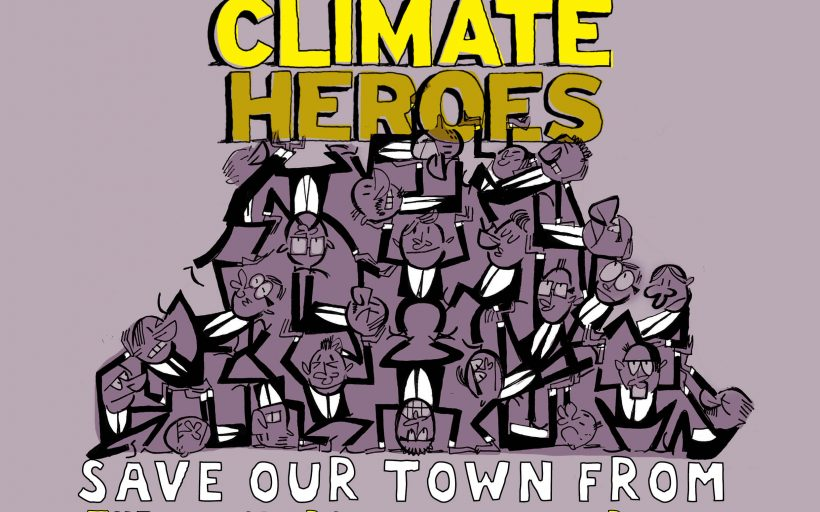 Climate Heroes Save Our Town from the Monsters of Global Warming