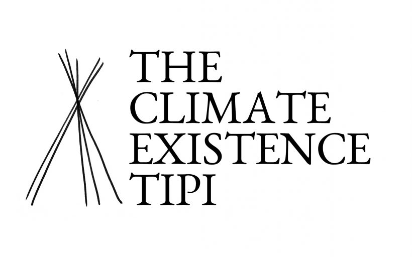 The ClimateExistence Tipi